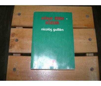 İLKSAHAF&ADAM EDEN SÖZLER-NİCOLAS GUİLLEN