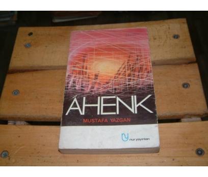 İLKSAHAF&AHENK-MUSTAFA YAZGAN