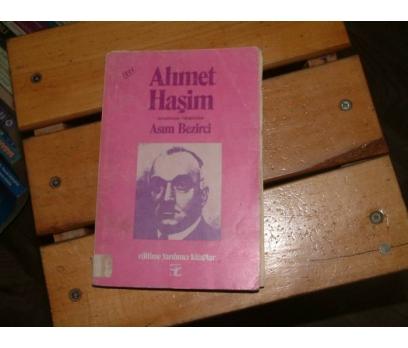 İLKSAHAF&AHMET HAŞİM ARAŞTIRMA/ELEŞTİRME