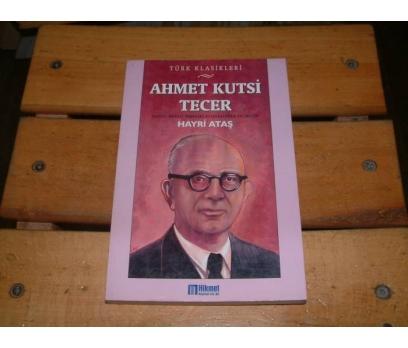 İLKSAHAF&AHMET KUTSİ TECER-HAYATI SANATI ESERLER