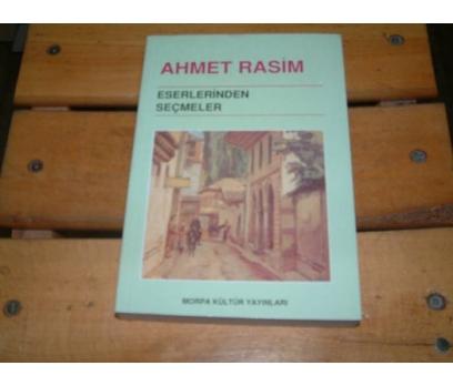 İLKSAHAF&AHMET RASİM ESERLERİNDEN SEÇMELER