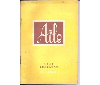 İLKSAHAF&AİLE DERGİSİ-SONBAHAR-SAYI7-CİLT-2-1948