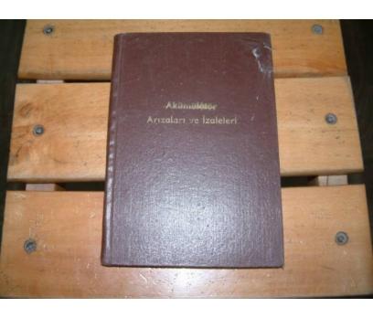 İLKSAHAF&AKÜMÜLATÖR ARIZALARI VE İZALELERİ