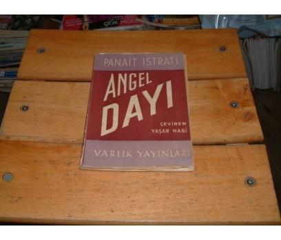 İLKSAHAF&ANGEL DAYI-PANAİT ISTRATİ