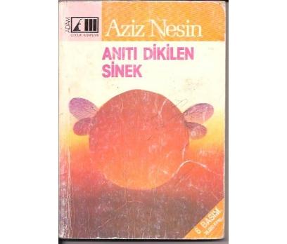 İLKSAHAF&ANITI DİKİLEN SİNEK-AZİZ NESİN-1996