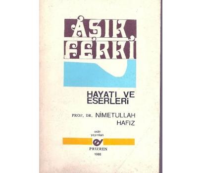 İLKSAHAF&AŞIK FERKİ HAYATI VE ESERLERİ