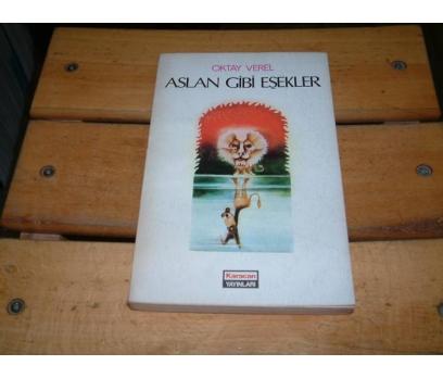 İLKSAHAF&ASLAN GİBİ EŞEKLER-OKTAY VEREL