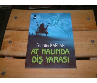 İLKSAHAF&AT NALINDA DİŞ YARASI-SADETTİN KAPLAN