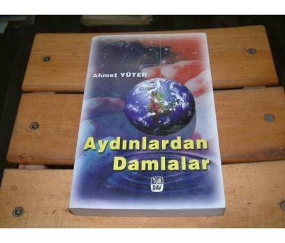 İLKSAHAF&AYDINLARDAN DAMLALAR-AHMET YÜTER