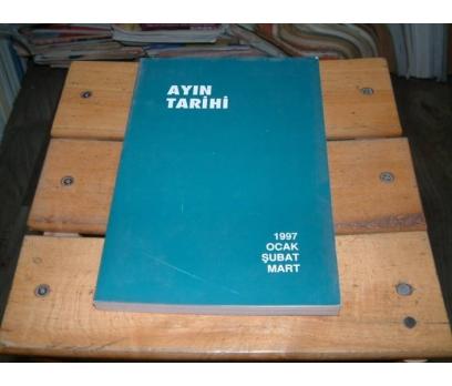 İLKSAHAF&AYIN TARİHİ-1997-OCAK ŞUBAT MART