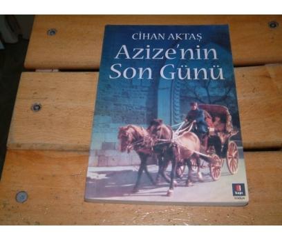 İLKSAHAF&AZİZE'NİN SON GÜNÜ-CİHAN AKTAŞ