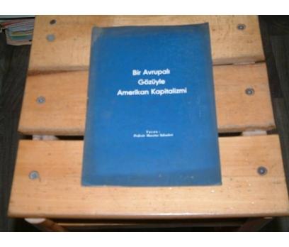 İLKSAHAF&BİR AVRUPALI GÖZÜYLE AMERİKAN KAPİTAL