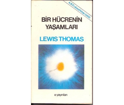 İLKSAHAF&BİR HÜCRENİN YAŞAMLARI-LEWIS THOMAS