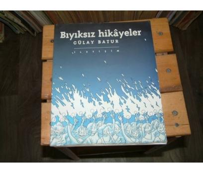 İLKSAHAF&BIYIKSIZ HİKAYELER-GÜLAY BATUR