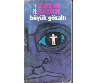 İLKSAHAF&BÜYÜK GÖZALTI-ÇETİN ALTAN-1972
