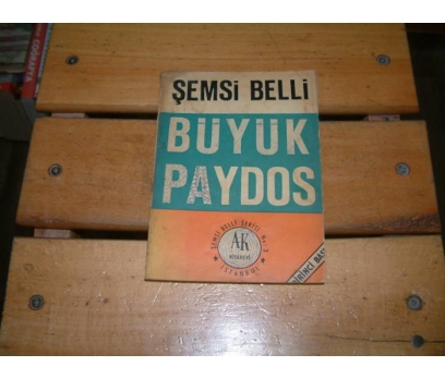 İLKSAHAF&BÜYÜK PAYDOS-ŞEMSİ BELLİ