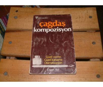 İLKSAHAF&ÇAĞDAŞ KOMPOZİSYON - ESEN YEL
