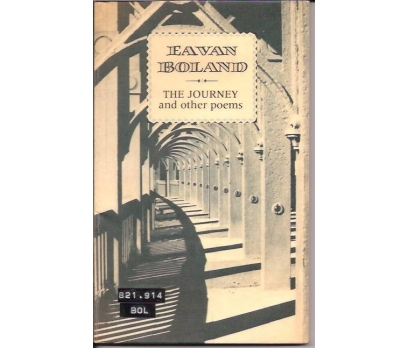 İLKSAHAF&EAVAN BOLAND-THE JOURNEY AND OTHER POEM