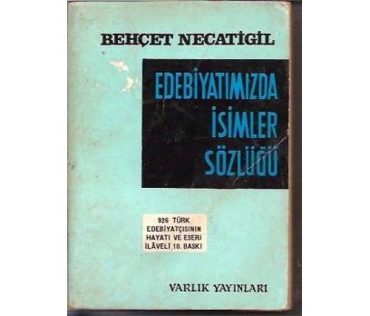 İLKSAHAF&EDEBİYATIMIZDA İSİMLER SÖZLÜĞÜ-BEHCET N