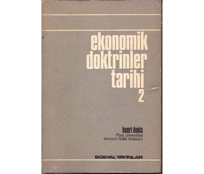 İLKSAHAF&EKONOMİ DOKTRİNLER TARİHİ2-HENRI DENIS