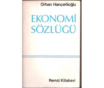 İLKSAHAF&EKONOMİ SÖZLÜĞÜ-ORHAN HANÇERLİOĞLU