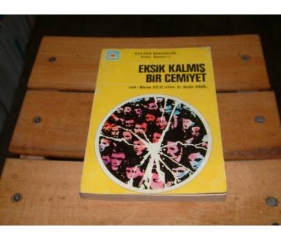İLKSAHAF&EKSİK KALMIŞ BİR CEMİYET-MİLOVAN DJİLAS