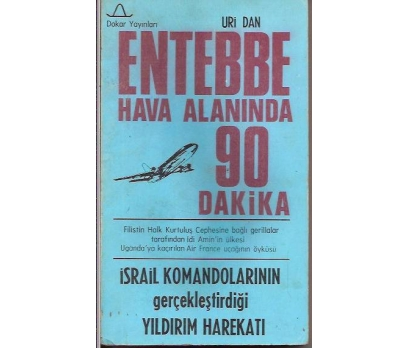 İLKSAHAF&ENTEBBE HAVA ALANINDA 90 DAKİKA-URİ D