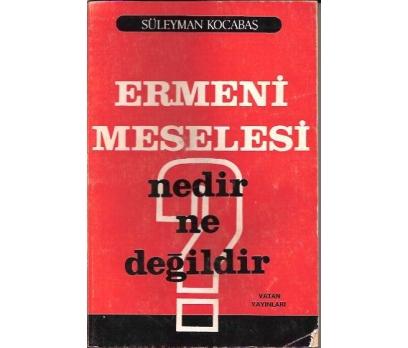 İLKSAHAF&ERMENİ MESELESİ-SÜLEYMAN KOCABAŞ-1987