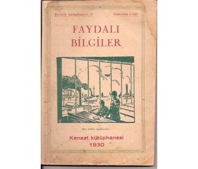 İLKSAHAF&FAYDALI BİLGİLER-SADRETTİN CELAL-1930