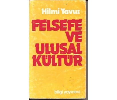 İLKSAHAF&FELSEFE VE ULUSAL KÜLTÜR-HİLMİ YAVUZ-77