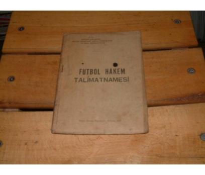 İLKSAHAF&FUTBOL HAKEM TALİMATNAMESİ