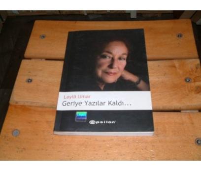 İLKSAHAF&GERİYE YAZILAR KALDI-LEYLA UMAR