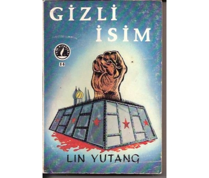 İLKSAHAF&GİZLİ İSİM-LIN YUTANG-SUZAN AKPINAR-9