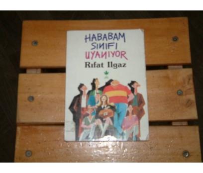 İLKSAHAF&HABABAM SINIFI UYANIYOR-RIFAT ILGAZ