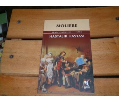 İLKSAHAF&HASTALIK HASTASI-MOLIERE