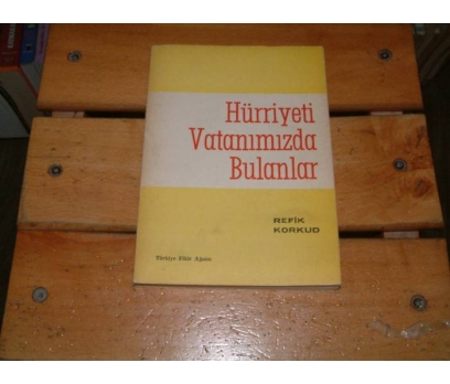 İLKSAHAF&HÜRRİYETİ VATANIMIZDA BULANLAR