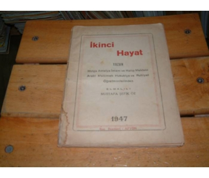 İLKSAHAF&İKİNCİ HAYAT-ELMALILI MUSTAFA ŞEFİK ÖZ