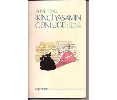 İLKSAHAF&İKİNCİ YAŞAMIN GÜNLÜĞÜ-AHMET ÖNEL-1987