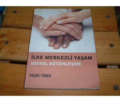 İLKSAHAF&İLKE MERKEZLİ YAŞAM-SOSYAL BÜTÜNLEŞME