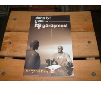 İLKSAHAF&İŞ GÖRÜŞMESİ-MARGARET DALE