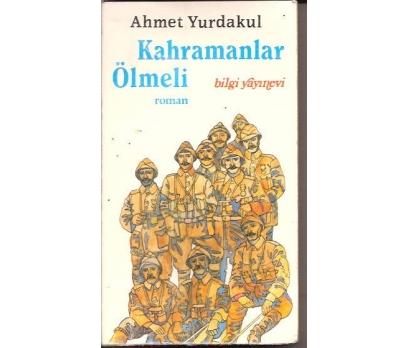 İLKSAHAF&KAHRAMANLAR ÖLMELİ-AHMET YURDAKUL-1987