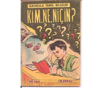 İLKSAHAF&KİM NE NİÇİN-NO:100-İLKOKUL TEMEL-1950