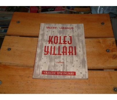 İLKSAHAF&KOLEJ YILLARI-VALERY LARBAUD