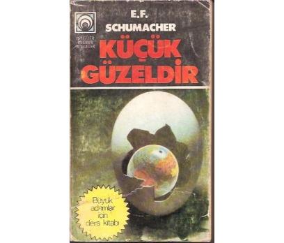 İLKSAHAF&KÜÇÜK GÜZELDİR-E.F.SCHUMACHER-1979