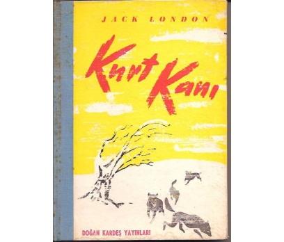 İLKSAHAF&KURT KANI-JACK LONDON-BEHÇET CEMAL-1955