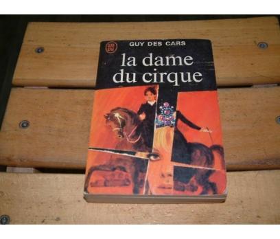 İLKSAHAF&LA DAME DU CIRQUE-GUY DES CARS