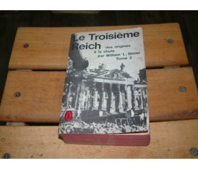 İLKSAHAF&LE TROISIEME REICH-PAR WILLIAM L.SHIRER