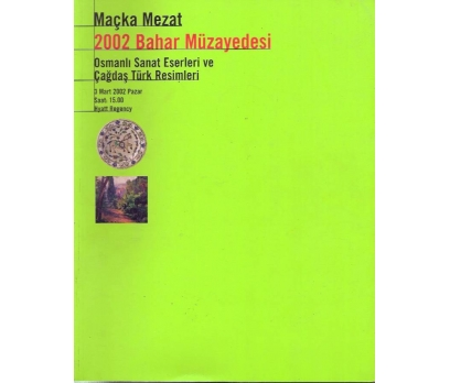 İLKSAHAF&MAÇKA MEZAT 2002 BAHAR MÜZAYEDESİ 1