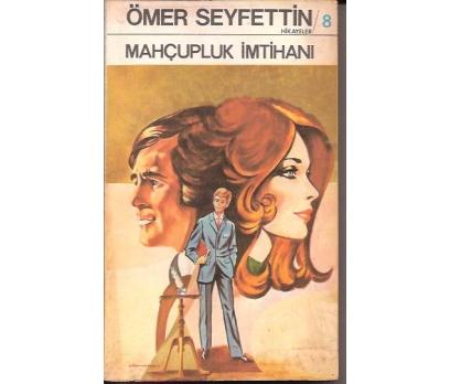 İLKSAHAF&MAHÇUPLUK İMTİHANI-ÖMER SEYFETTİN-1977
