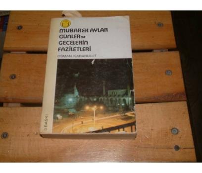 İLKSAHAF&MUBAREK AYLAR GÜNLER VE GECELERİN FAZİL